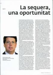 A la revista Barcelona Verda,  s'ha publicat un article en el que intervé el company Roman Llagostera i Pujol, director de Serveis del Cicle de l'Aigua. Medi Ambient. Ajuntament de Barcelona.