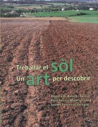 Presentació del Llibre: Treballar el sòl. Un art per descobrir.