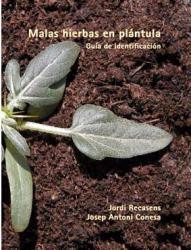 """Presentació del llibre """"""""MALAS HIERBAS EN PLÁNTULA. GUÍA DE IDENTIFICACIÓN"""""""