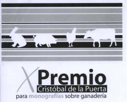 """X Premi """"CRISTÓBAL DE LA PUERTA para monografías sobre ganadería"""""""
