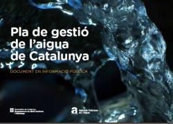 PROGRAMA DE MESURES I EL PLA DE GESTIÓ DE L'AIGUA DE CATALUNYA