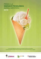 El DAR ha convocat el Premi a la Innovació Tecnològica Agroalimentària 2010