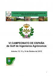 VI CAMPEONATO DE ESPAÑA DE GOLF DE INGENIEROS AGRÓNOMOS (Oviedo, 12, 13 i 14 octubre 2012)