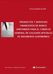 Conveni Consejo General Colegios Ingenieros Agrónomos i Banc Santander