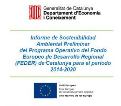 Consulta sobre Informe de Sostenibilitat Ambiental Preliminar del Programa Operatiu regional (FEDER) de Catalunya para el període 2014-2020.