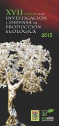 XVII Convocatòria Premis a la Investigació i Defensa en Producció Ecològica