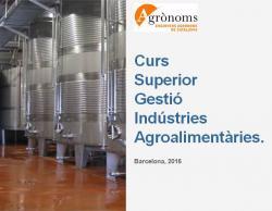 Nou Curs Superior en Gestió d'Indústries Agroalimentàries.