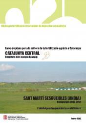 Resultats del camp d'assaig de Sant Martí Sesgueioles 2007-2012