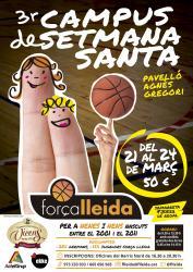 3r Campus de Setmana Santa  de l' ACTEL FORÇA LLEIDA