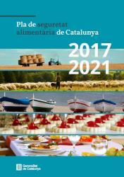 El Govern aprova el Pla de seguretat alimentària de Catalunya 2017-2021