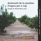 AVALUACIÓ DE LA QUALITAT D'AIGUA PER A REG