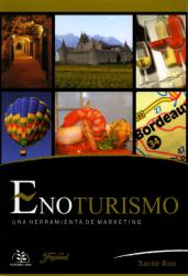ENOTURISMO. Una herramienta de marketing.