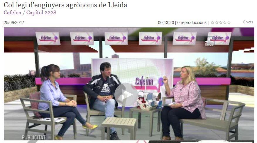 Vídeo: El Col.legi d'Enginyers Agrònoms al programa Cafeina de Lleida TV