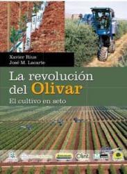 LA REVOLUCIÓN DEL OLIVAR: EL CULTIVO EN SETO.
