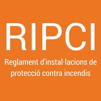 ENTRADA EN VIGOR NOU REGLAMENT D'INSTAL·LACIONS DE PROTECCIÓ CONTRA INCENDIS