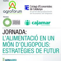 """Jornada sobre """"L'alimentació en un món d'oligopolis: estratègies de futur"""
