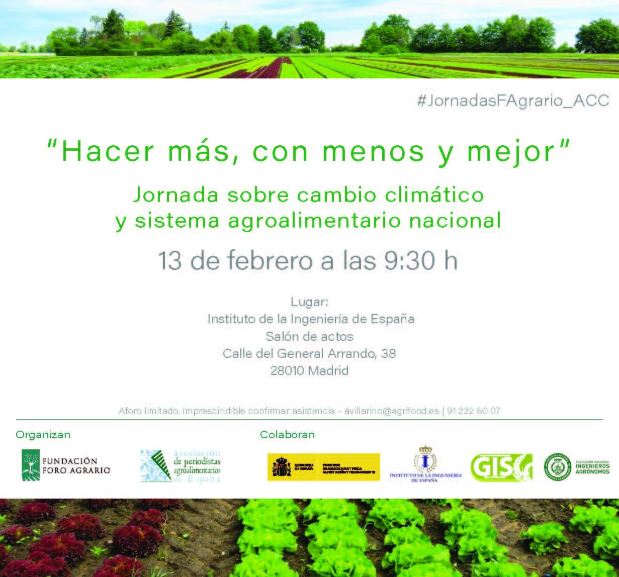 """Jornadasobre cambio climáticoy sistema agroalimentario nacional:""""Hacer más, con menos y mejor """""""