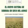 """Publicació: """"EL NUEVO SISTEMA DE  SIEMBRA EN SECO DEL ARROZ"""""""