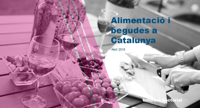 Alimentació i begudes a Catalunya: Informe sectorial
