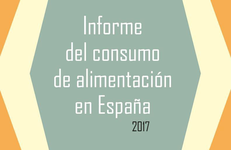 Informe del Consumo Alimentario en España 2017