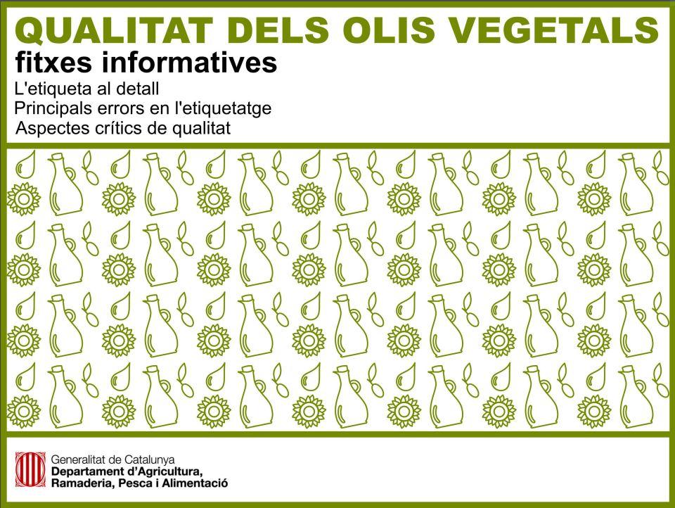 Fitxes informatives sobre la qualitat dels olis vegetals