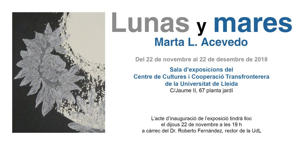 "Acte Inauguració Exposició ""Lunas y Mares"" de la companya Marta L. Acevedo"