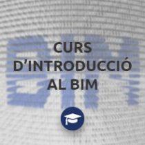 Curs d'introducció al BIM de l'ITeC. (Barcelona, 28 de maig, 3 i 11 de juny de 2019)