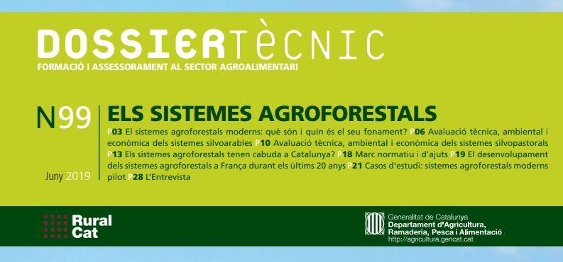Publicat al web de RuralCat el Dossier Tècnic núm. 99: Els sistemes agroforestals
