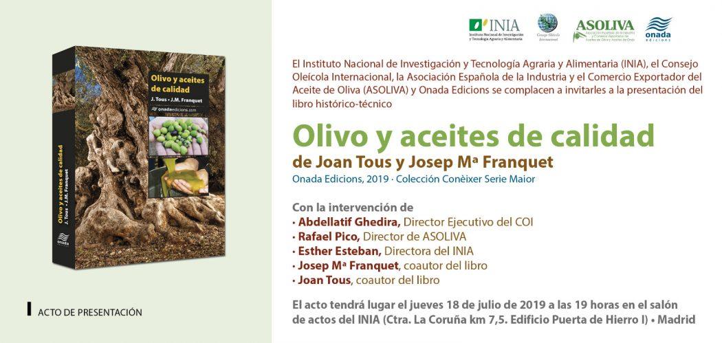 Invitació a l'acte de presentació del Llibre: Olivo y Aceites de calidad