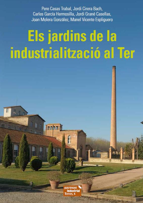 Els jardins de la Industrialització al Ter