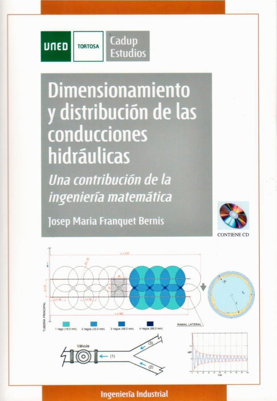 """Publicació del company Josep Ma. Franquet: """"Dimensionamiento y distribución de las conducciones hidráulicas. Una contribución de la ingeniería matemàtica"""""""