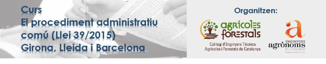 CURS | El procediment administratiu comú (Llei 39/2015) a Girona, Lleida i Barcelona