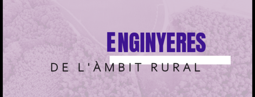 ENGINYERES de l'àmbit rural
