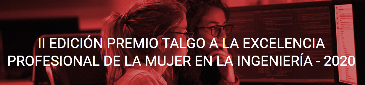 Oberta la convocatòria al II Premi Talgo a l'Excel·lència Professional de la Dona a l'Enginyeria