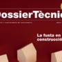 Dossier tècnic.  La fusta en la construcció