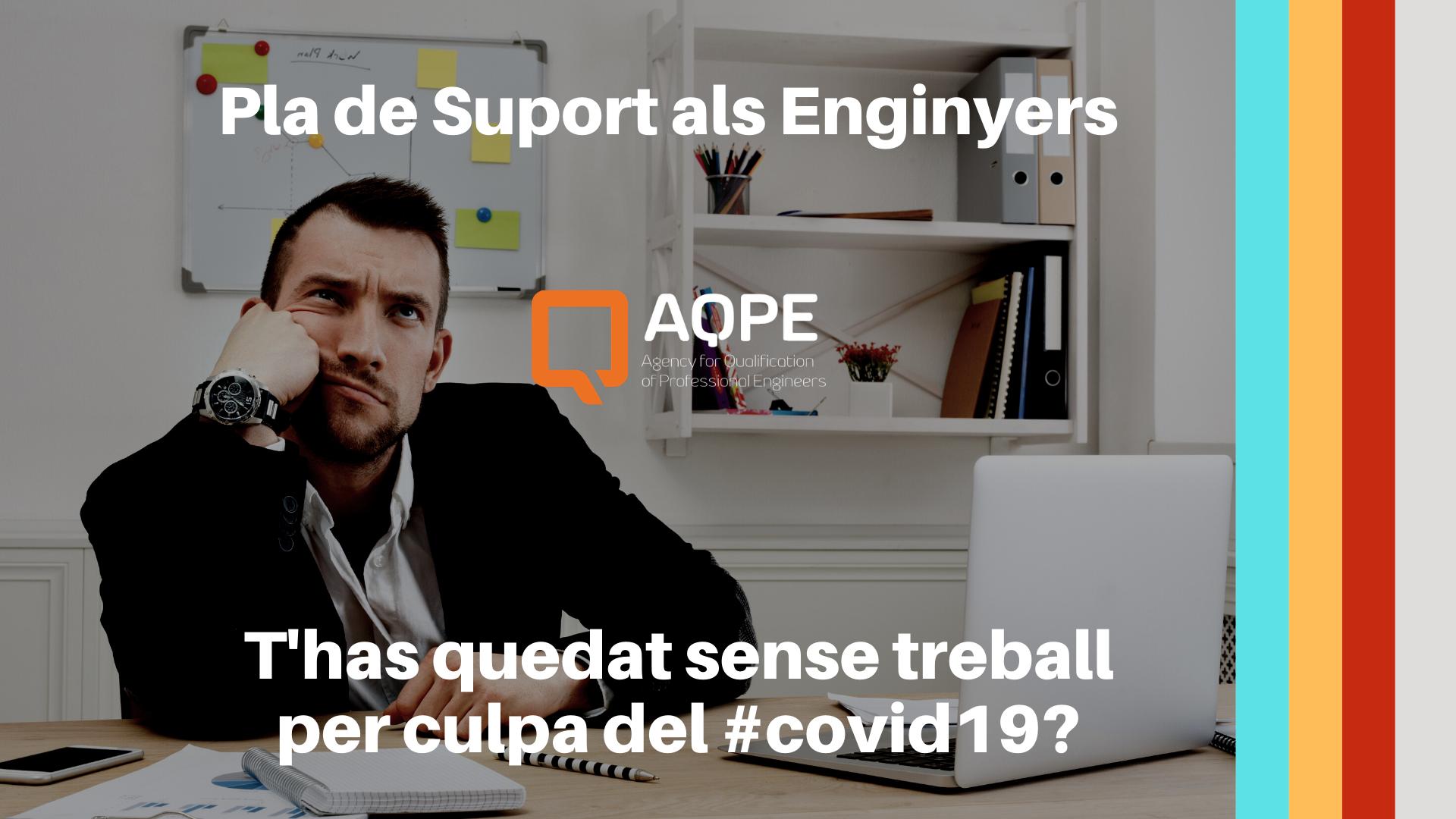 Pla de suport als/les enginyers afectats per erto, atur o qualsevol altre pèrdua de treball