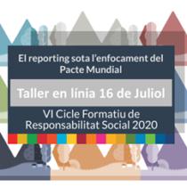 VI Cicle Formatiu de Responsabilitat Social. Taller online: El reporting sota l'enfocament del Pacte Mundial