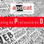 Decàleg de Protecció de Dades de l'Autoritat Catalana de Protecció de Dades