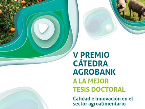 V Premi Càtedra AgroBank a la millor Tesi Doctoral