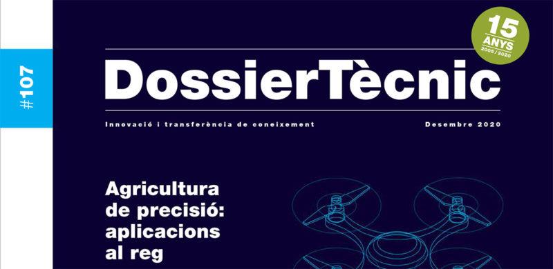 """Dossier tècnic núm. 107 """"Agricultura de precisió: aplicacions al reg"""""""