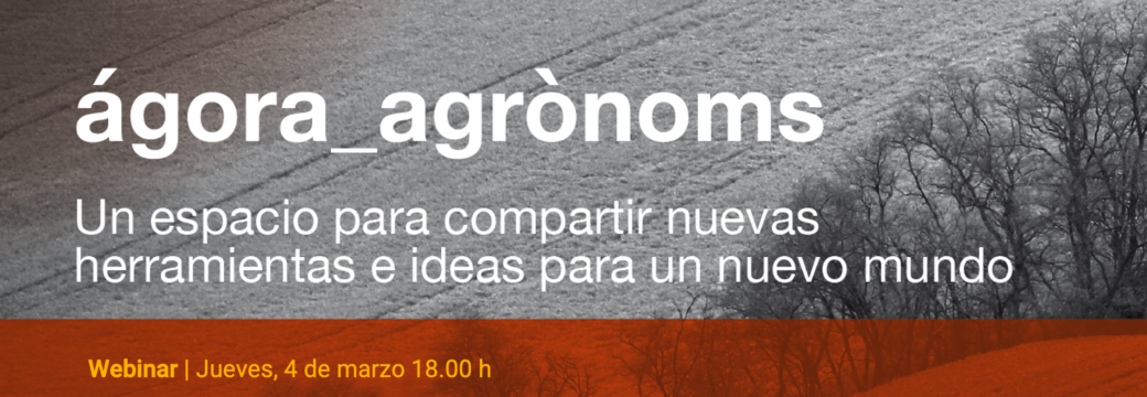 ágora_agrònoms: Cómo mejorar la comunicación del sector del regadío