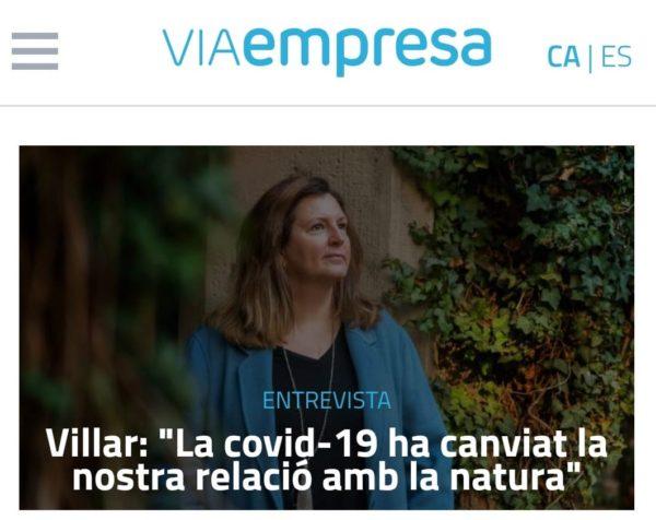 """""""La covid-19 ha canviat la nostra relació amb la natura"""" Entrevista VIAEmpresa a la degana, Conxita Villar"""