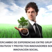 Jornada Intercanvi d'experiències entre grups operatius i projectes innovadors sobre innovació social