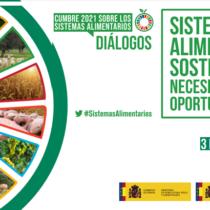 """Sistemes Alimentaris Sostenibles: necessitat i oportunitat """"Cimera 2021 sobre els Sistemes Alimentaris – Diàlegs"""""""