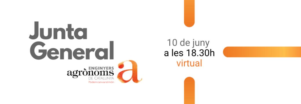 Junta General d'Enginyers Agrònoms 10 de juny 2021 – virtual –