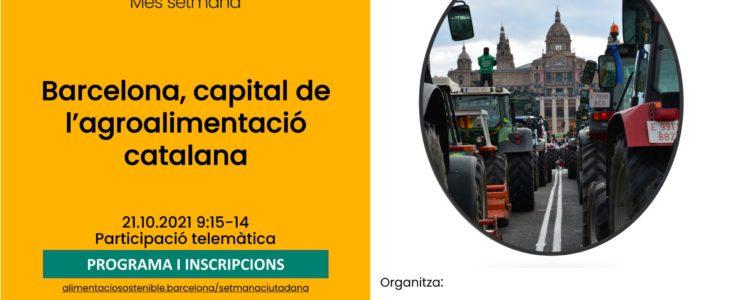 """Jornada ON-LINE: """"Barcelona, capital de l'agroalimentació catalana"""""""
