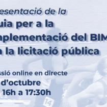 """Jornada :Presentació de la """"Guia per a la implementació del BIM en la licitació pública"""" (en català)"""